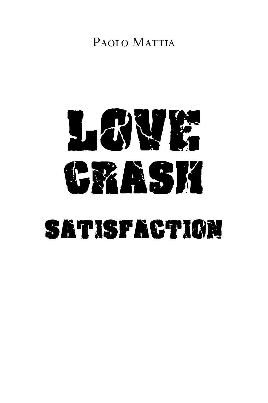Love Crash Satisfaction