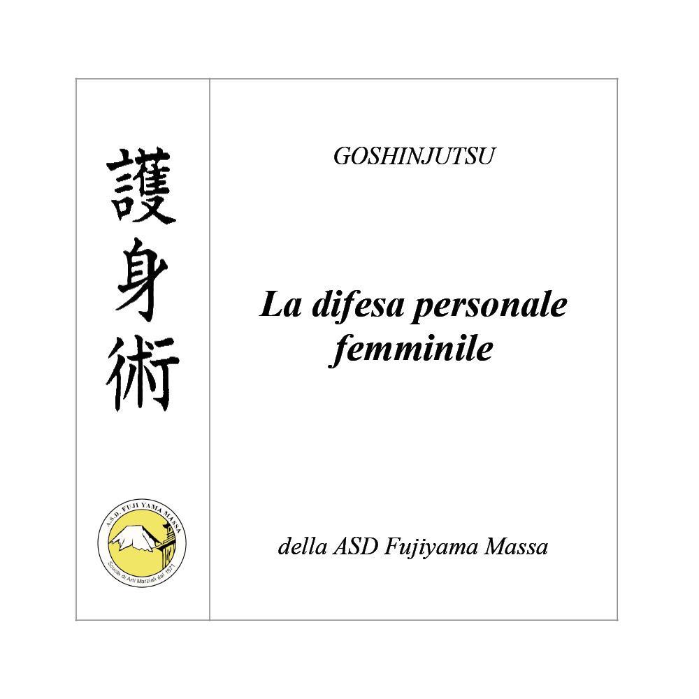 GOSHINJUTSU - Tecniche di difesa personale femminile