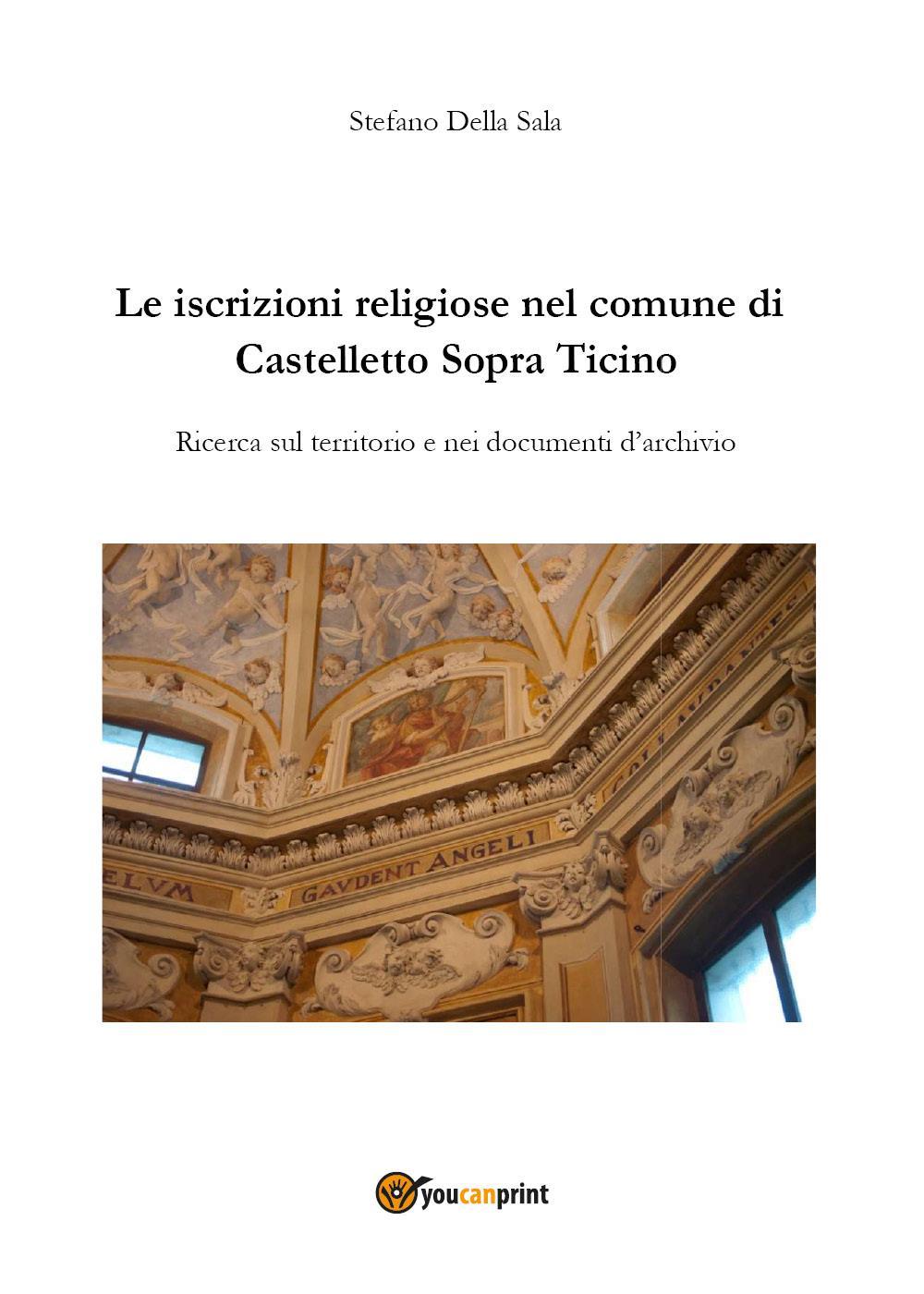 Le iscrizioni religiose nel comune di Castelletto Sopra Ticino
