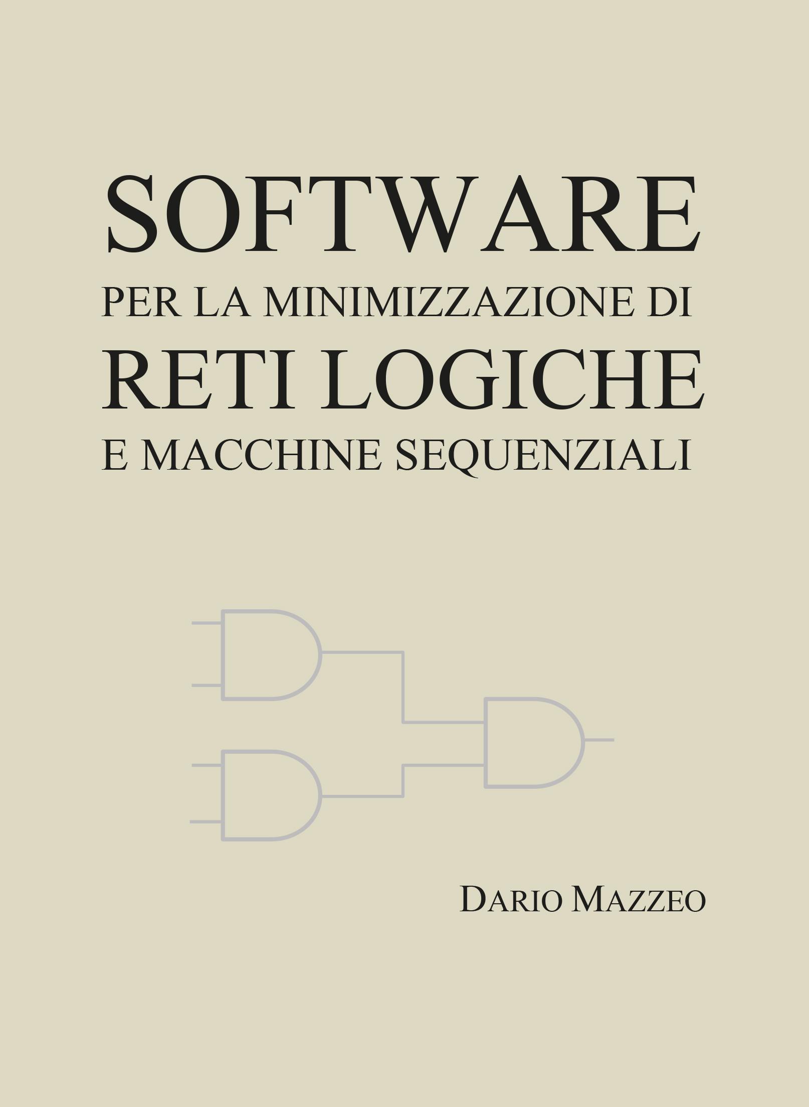 Software per la minimizzazione di reti logiche e macchine sequenziali