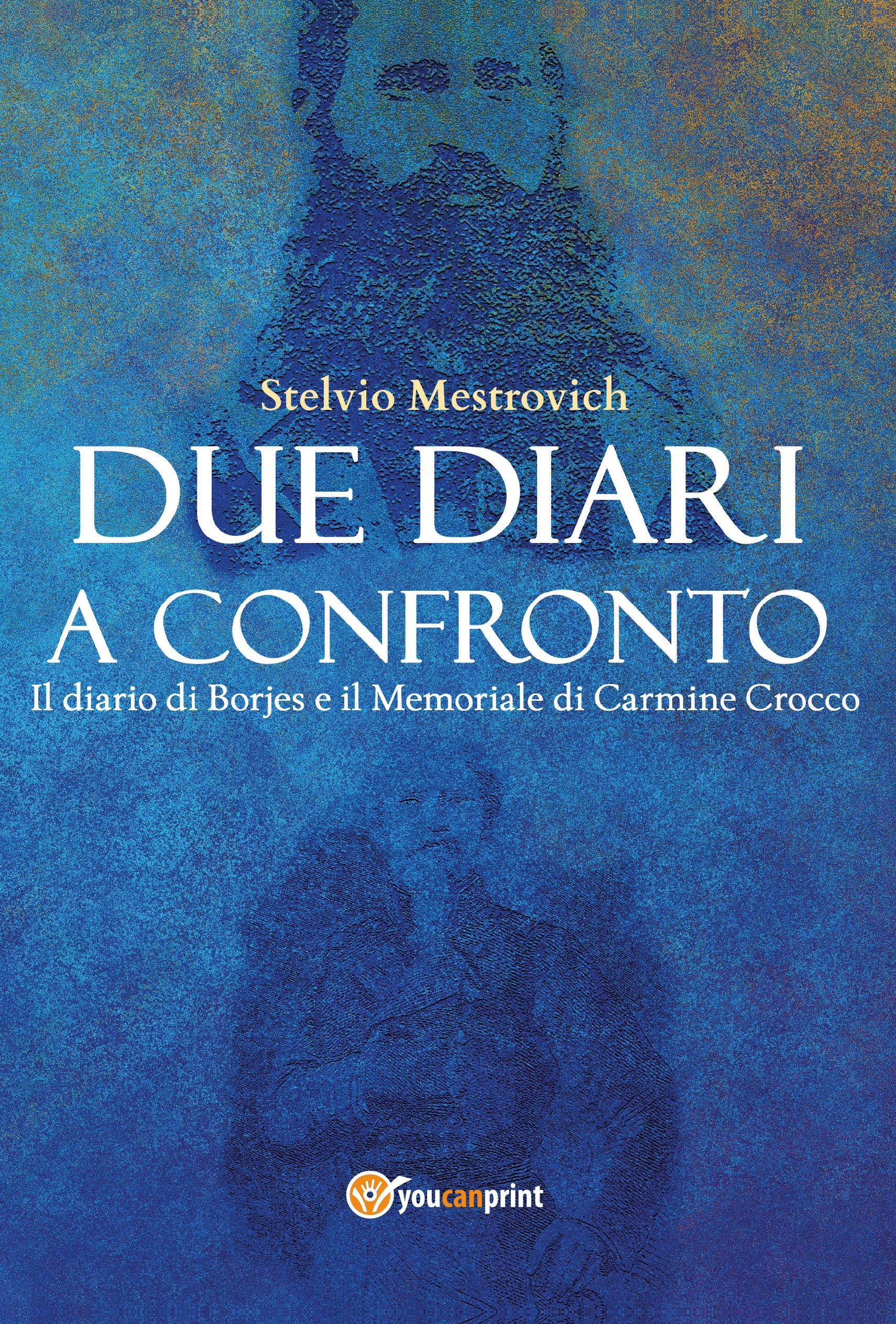 DUE DIARI A CONFRONTO. Il diario di Borjes e il Memoriale di Carmine Crocco.