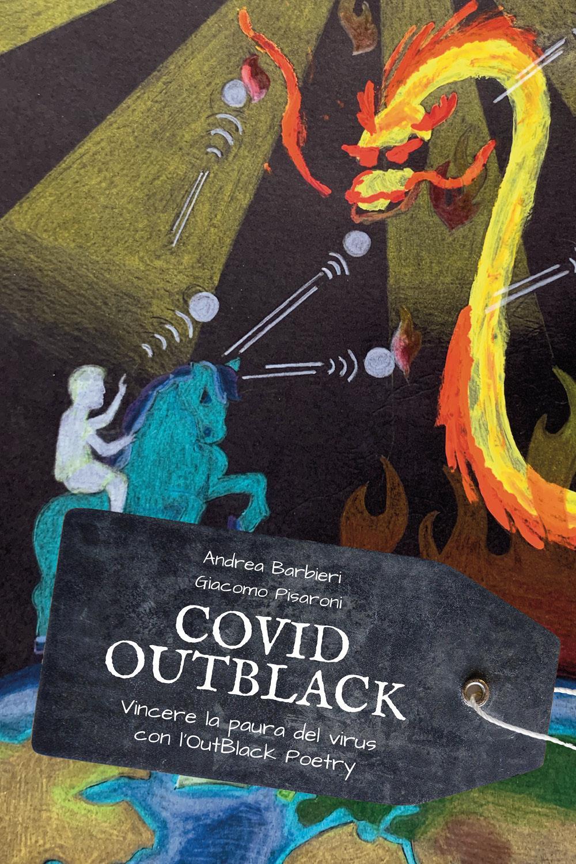 Covid-OutBlack, Vincere la paura del virus con l'OutBlack Poetry