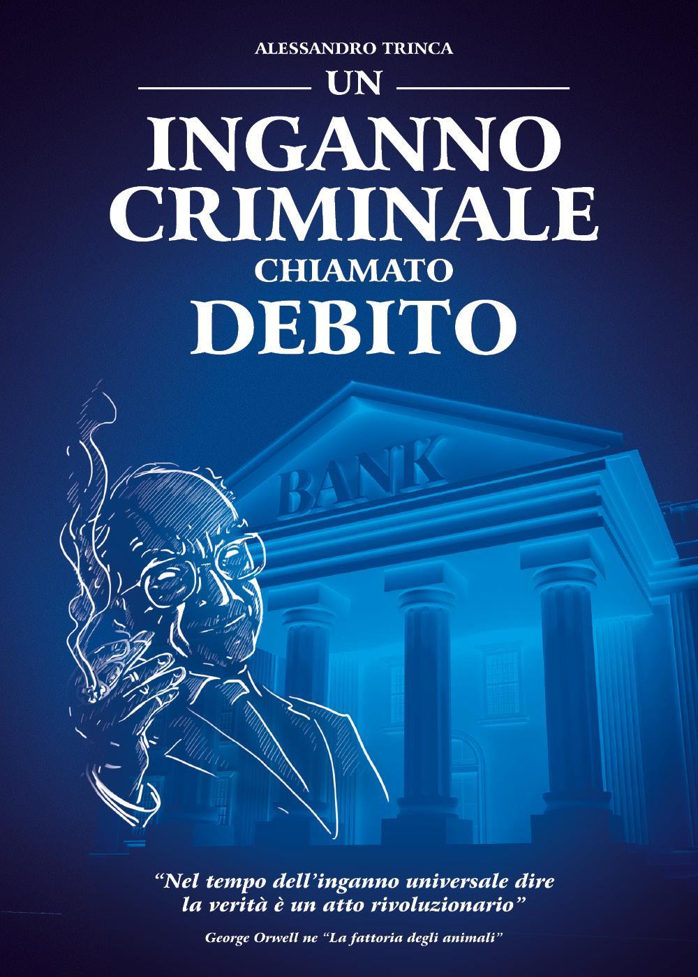 Un inganno criminale chiamato debito