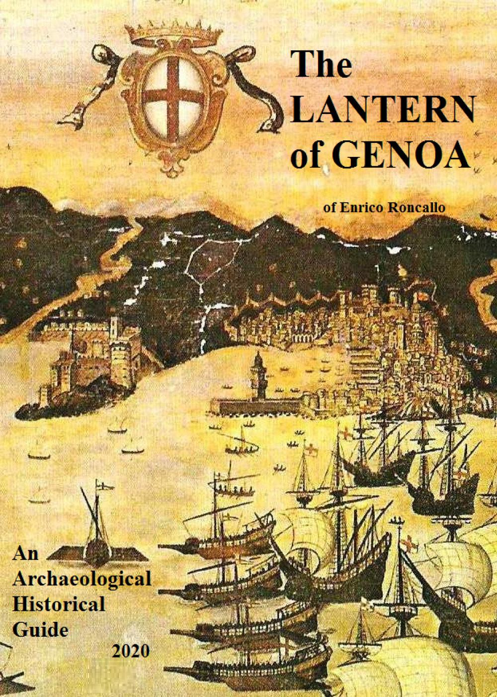 The lantern of Genoa. An Archaeological historical guide 2020