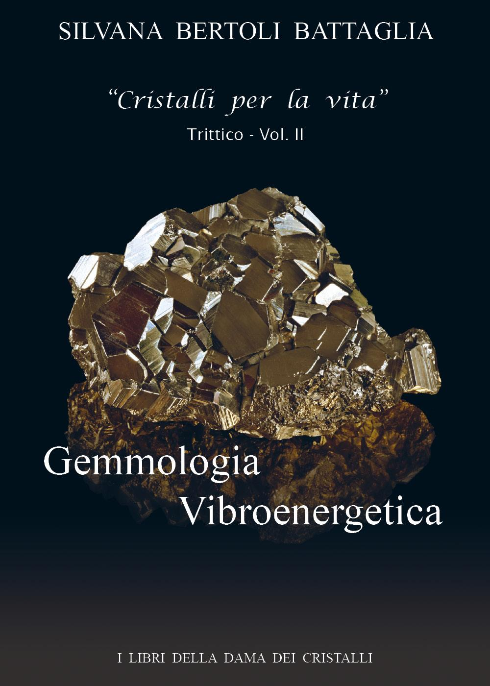 Gemmologia Vibroenergetica- vol. II