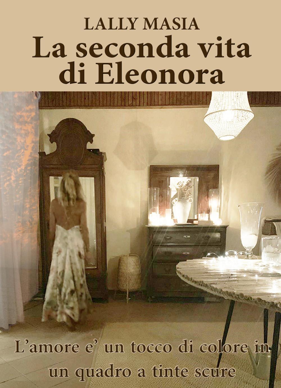 La seconda vita di Eleonora