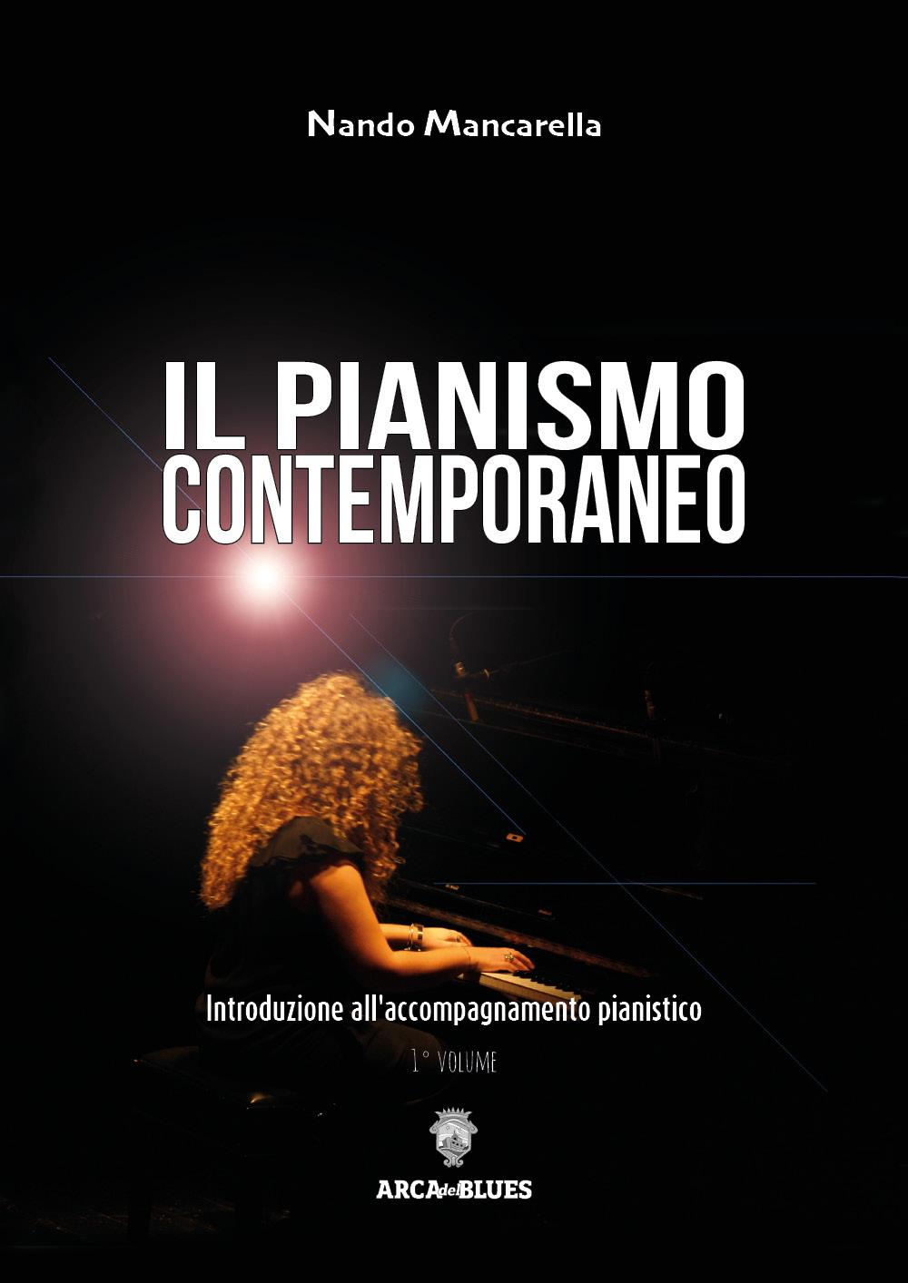 Il pianismo contemporaneo