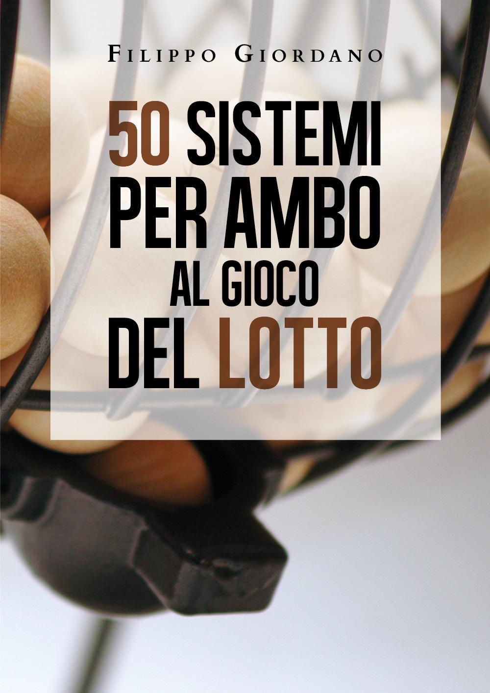 50 sistemi per ambo al gioco del lotto