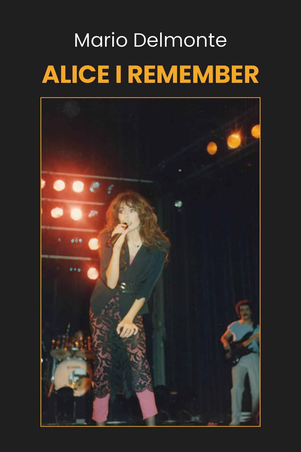 Alice I remember