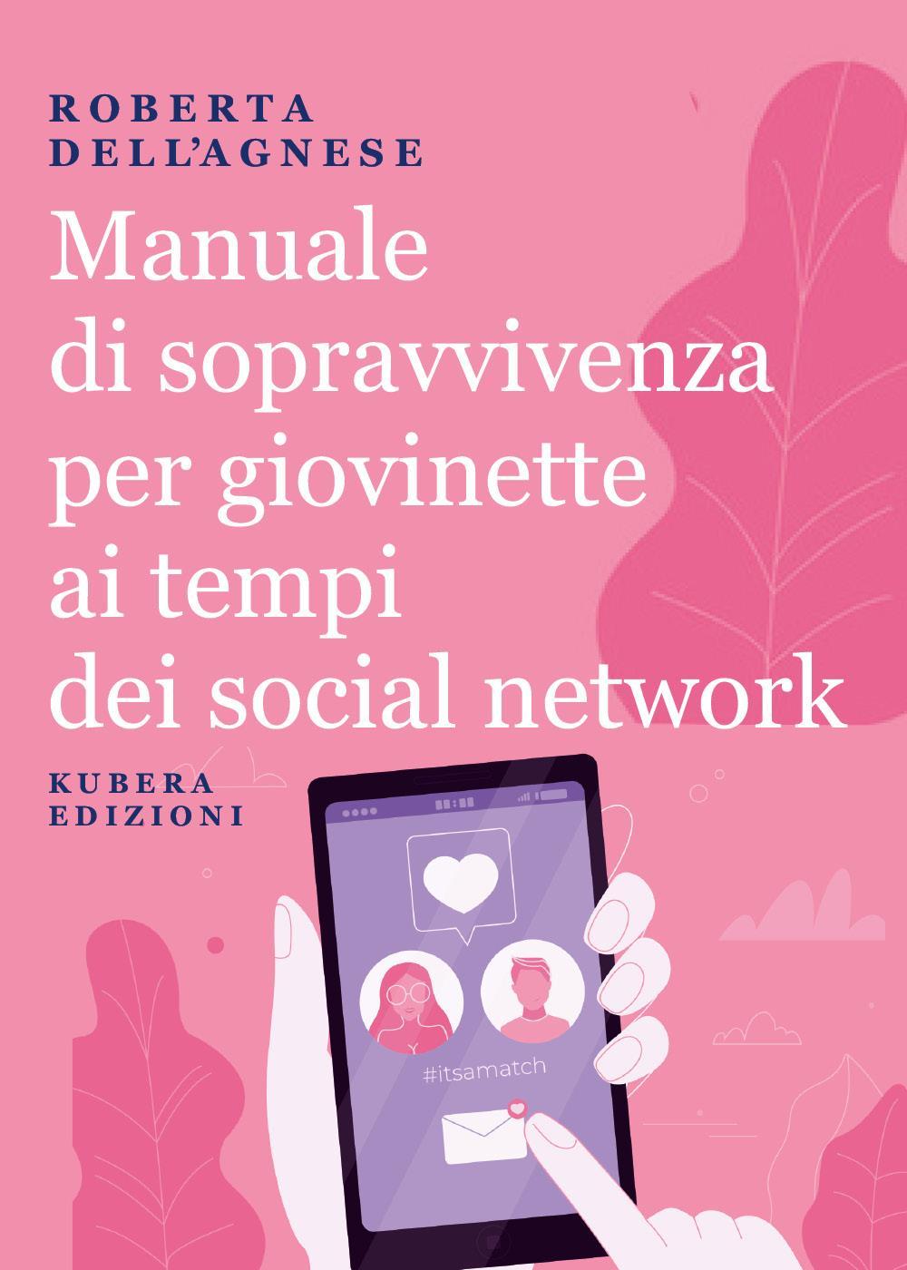 Manuale di sopravvivenza per giovinette ai tempi dei social network