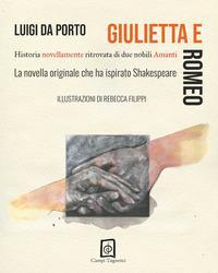 Giulietta e Romeo. Historia novellamente ritrovata di due nobili amanti