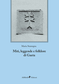 Miti, leggende e folklore di Gaeta