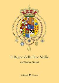 Il Regno delle Due Sicilie
