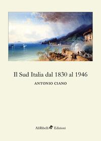 Il Sud Italia dal 1830 al 1946