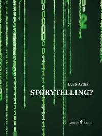 Storytelling?