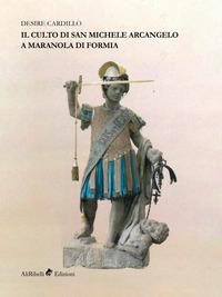 Il culto di San Michele Arcangelo a Maranola di Formia