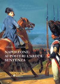 Napoleone: ai posteri l'ardua sentenza