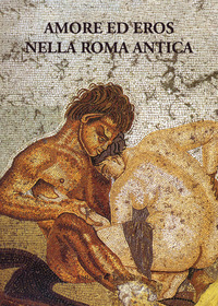 Amore ed eros nella Roma antica