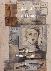 My last home. Ediz. araba e inglese