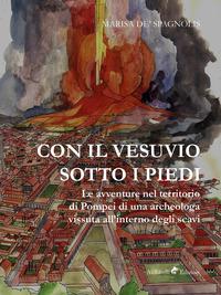 Con il Vesuvio sotto i piedi