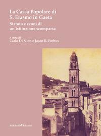 La Cassa Popolare di S. Erasmo in Gaeta. Statuto e cenni di un'istituzione scomparsa
