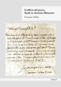 L'officio del poeta. Studi su Antonio Minturno