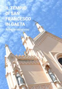 Il tempio di San Francesco in Gaeta
