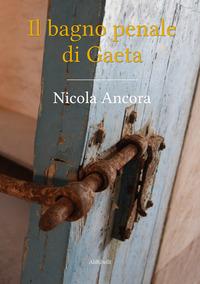 Il bagno penale di Gaeta