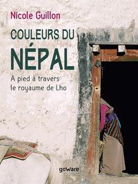 Couleurs du Népal. A pied à travers le royaume de Lho
