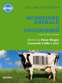 Questione animale e veganismo