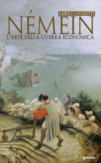 Némein. L'arte della guerra economica