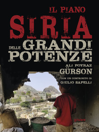 Il piano Siria delle grandi potenze