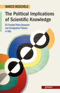 The political implications of scientific knowledge. EU funded policy research and immigration policies in Italy