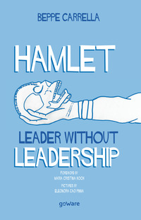Hamlet. Leader without leadership