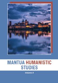 Mantua Humanistic Studies Vol.2