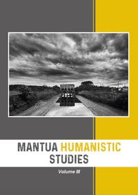 Mantua Humanistic Studies Vol.3