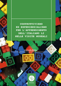 Costruttivismo ed esperienzialismo per l'apprendimento dell'italiano L2 nelle visite museali