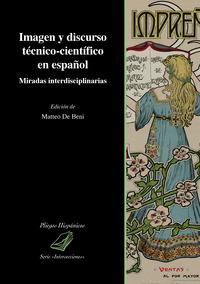 Imagen y discurso técnico-científico en español. Miradas interdisciplinarias