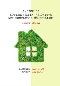 Indice di sostenibilità abitativa nei complessi immobiliari. ISACI index
