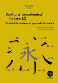 Scrittura «accademica» in italiano L2. Analisi delle strategie di apprendenti sinofoni
