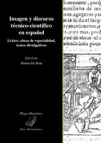 Imagen y discurso técnico-científico en español. Léxico, obras de especialidad, textos divulgativos