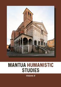 Mantua humanistic studies Vol.10