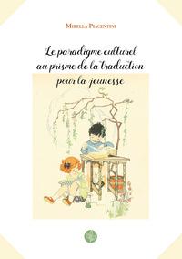 Le paradigme culturel au prisme de la traduction pour la jeunesse