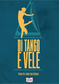 Di tango e vele