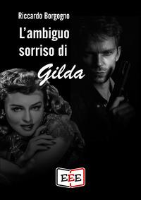 L'ambiguo sorriso di Gilda
