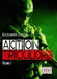Action Tricolore: Schiavi della vendetta-ArmaBianca Vol.1