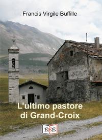 L'ultimo pastore di Grand-Croix