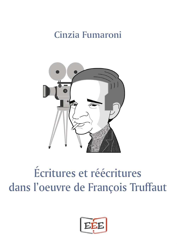 Écritures et réécritures dans l'oeuvre de François Truffaut