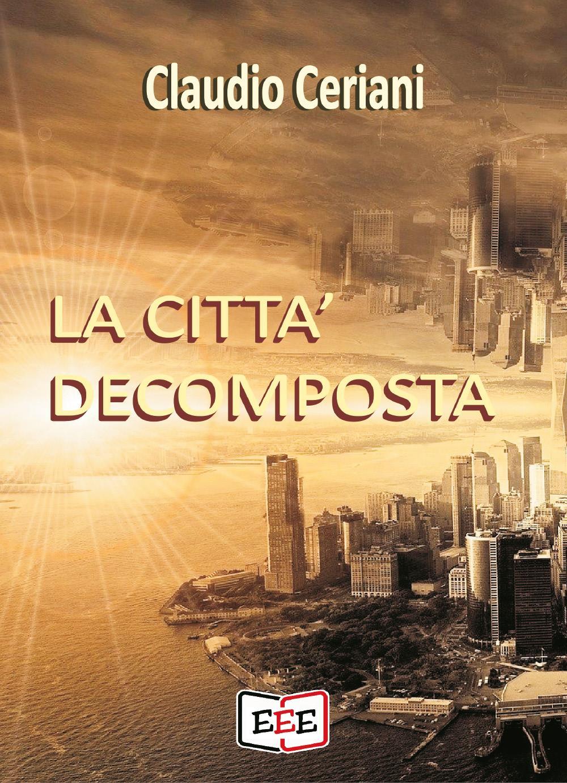 La città decomposta