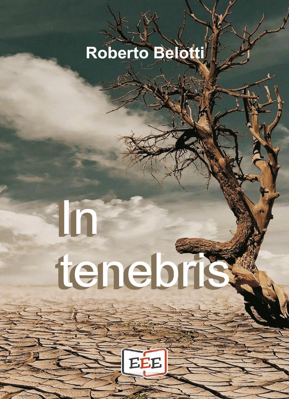 In tenebris